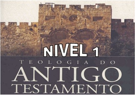 teologia do antigo testamento 1 - Teologia do Antigo Testamento 1