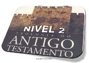 teologia do antigo testamento - Teologia do Antigo Testamento
